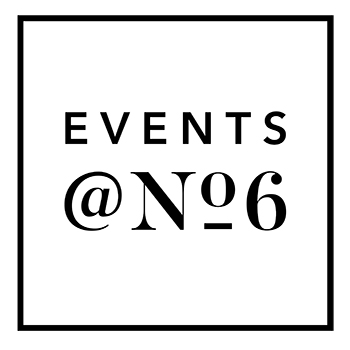 Events @ No 6